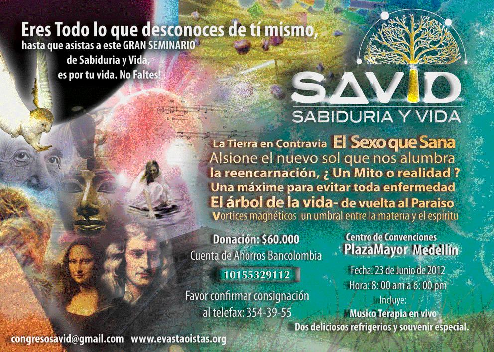 Gran Seminakuario Savid, Sabiduría y Vida