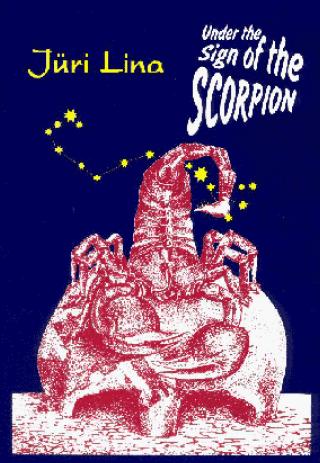 Bajo el Signo del Escorpio, por Juri Lina – Leer Online (ver Documental)
