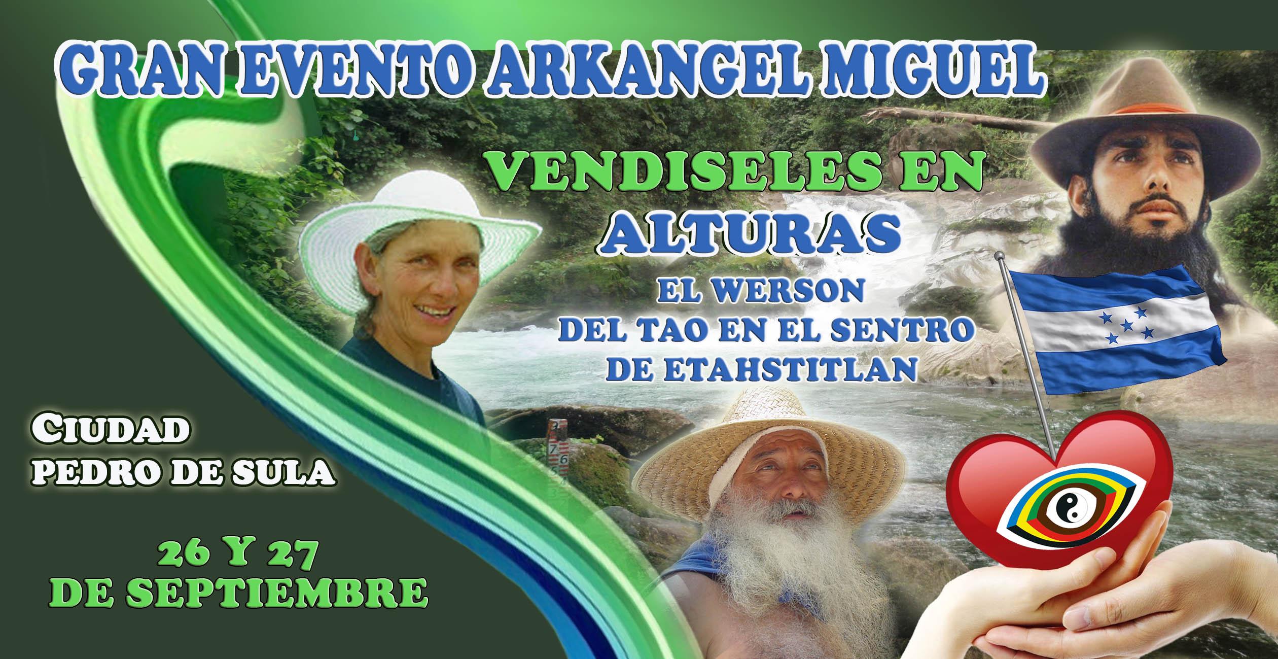 GRAN EVENTO DEL ARKANGEL MIGUEL EN ALTURAS ( HONDURAS )