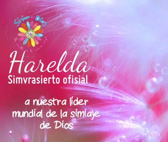 Simvrasierto ofisial a nuestra líder mundial de la simiaje de Dios: Maestra HARELDA